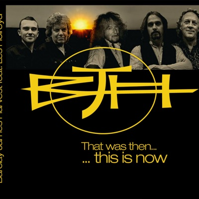That Was Then...This Is Now - Barclay James Harvest