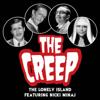 The Creep (feat. Nicki Minaj) - The Lonely Island & Nicki Minaj