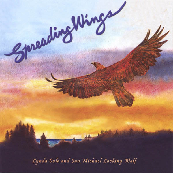 Spreading Wings By Lynda Cole And Jan Michael Looking Wolf On Apple