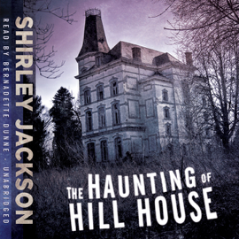 The Haunting of Hill House (Unabridged) - Shirley Jackson MP3 Download