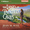 Jean M. Auel - The Land of Painted Caves: Earth's Children, Book 6 (Unabridged) bild