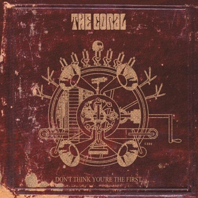 Don't Think You're the First - EP - The Coral