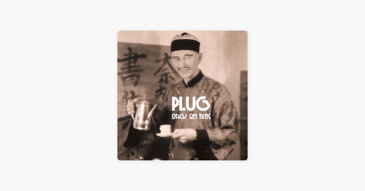 Back On Time Bonus Track Version By Plug Le Music
