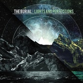The Burial - Pearls; The Frailty of Matter