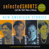 Aleksandar Hemon, Jhumpa Lahiri, Chimamanda Ngozi Adichie & Sherman Alexie - Selected Shorts: New American Stories artwork