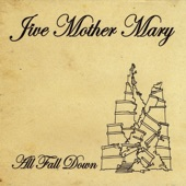 Jive Mother Mary - Another New Never