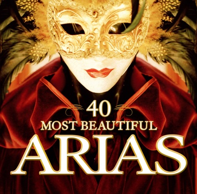 40 Most Beautiful Arias - Various Artists album