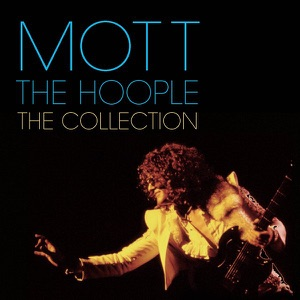 The Collection - The Best of Mott the Hoople