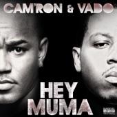 Cam'ron - Hey Muma