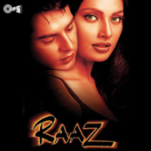 Raaz (Original Motion Picture Soundtrack)