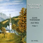 So Klingt's Bei Uns - Echte Volksmusik Aus Tirol