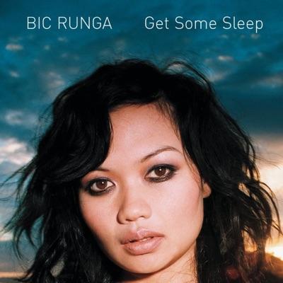 Get Some Sleep - EP - Bic Runga