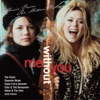 Me Without You (Music from the Motion Picture)