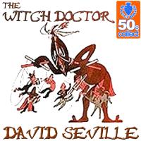 David Seville - Witch Doctor (Remastered) artwork