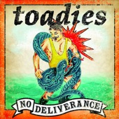Toadies - Hell in High Water