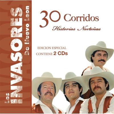 Historias Norteñas - 30 Corridos - Los Invasores de Nuevo León