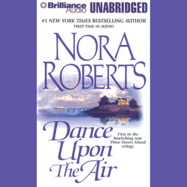 Dance Upon the Air: Three Sisters Island Trilogy, Book 1 (Unabridged) audiobook