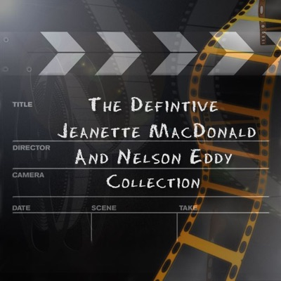 Jeanette MacDonald & Nelson Eddy: The Definitive Collection - Jeanette MacDonald