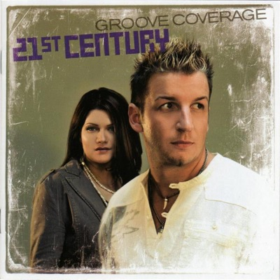 21st Century - Groove Coverage