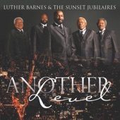 Luther Barnes & The Sunset Jubilaires - I'm Satisfied With Jesus
