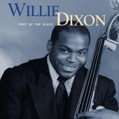 Willie Dixon - I Ain't Superstitious