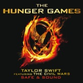 """Safe & Sound (From """"The Hunger Games"""" Soundtrack) [feat. The Civil Wars] - Single"""