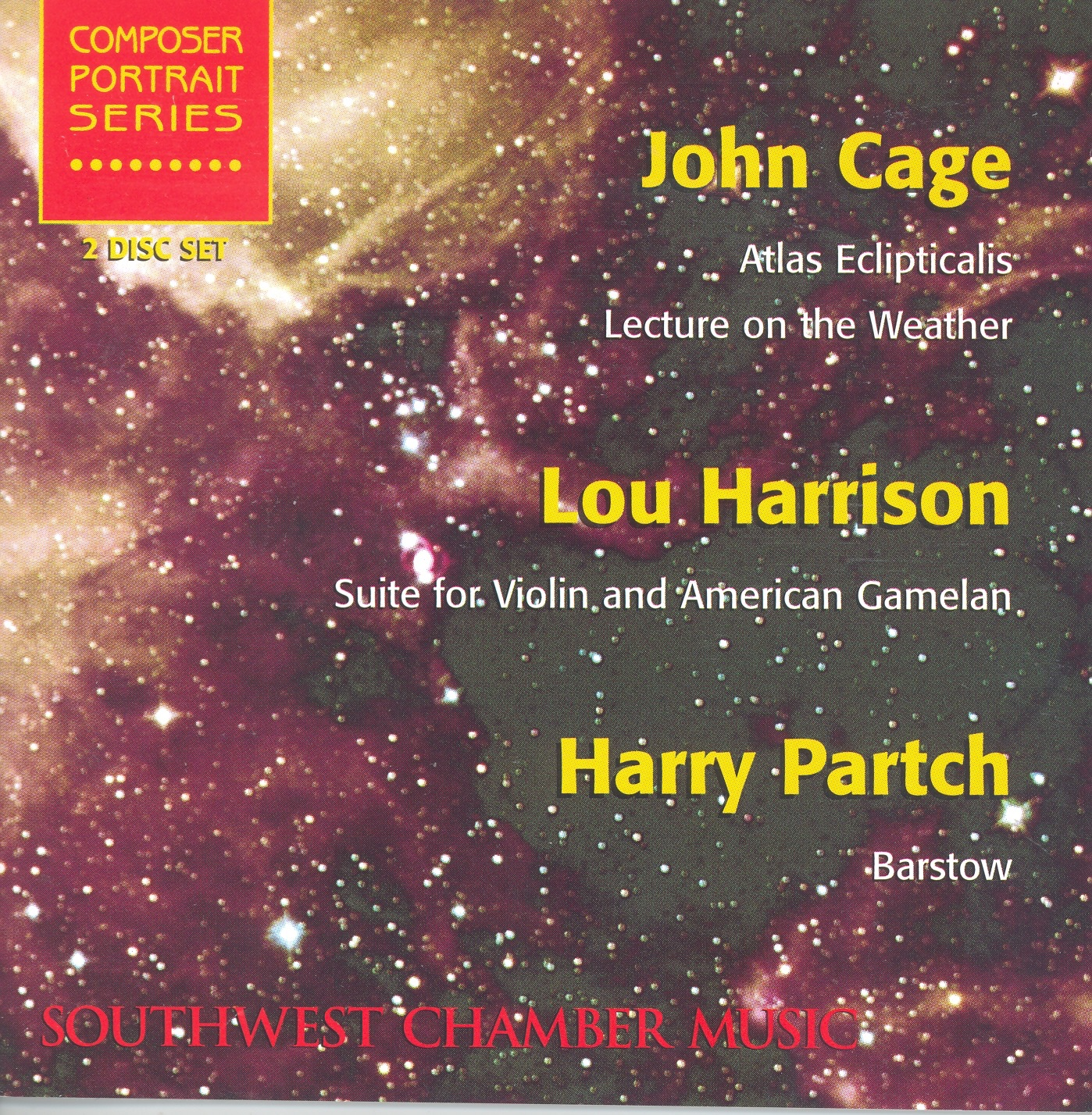 Cage: Atlas Eclipticalis - Harrison: Suite for Violin and American Gamelan - Partch: Barstow