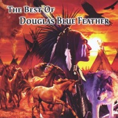 Douglas Blue Feather - Ancient Memories