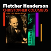 Fletcher Henderson And His Orchestra - Christopher Columbus