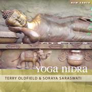 Yoga Nidra - Terry Oldfield & Soraya Saraswati - Terry Oldfield & Soraya Saraswati