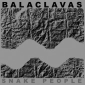 Balaclavas - Wrong Side of the Bars
