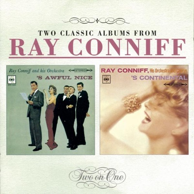 'S Awful Nice / 'S Continental - Ray Conniff