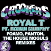 Royal T (FoamoPantonThe House Moguls Remixes) - EP