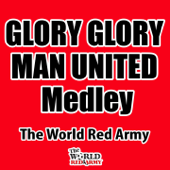 Glory Glory Man United Medley