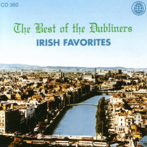 The Best of the Dubliners - Irish Favorites
