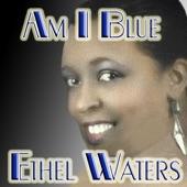 Ethel Waters - Birmington Bertha