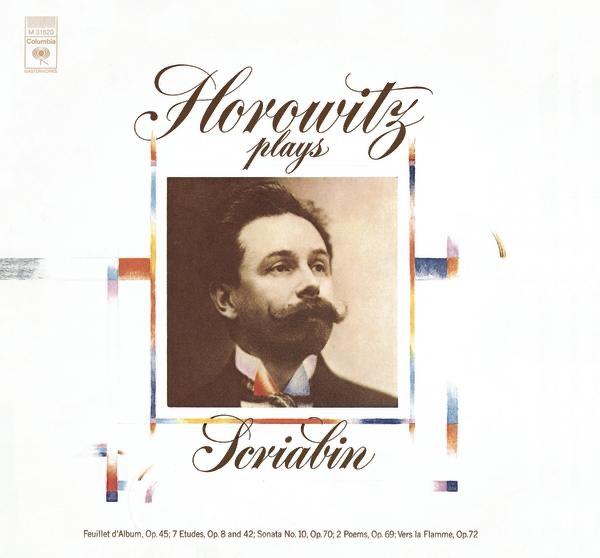 Scriabin: Sonatas, Études, Poèmes, Feuillet d'album, Vers la Flamme