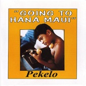 Pekelo - Going to Hana Maui