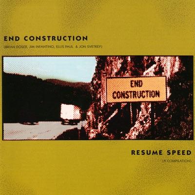 End Construction - Ellis Paul