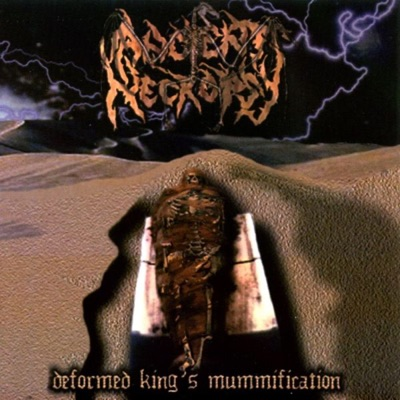 Deformed King's Mummifcation - Single - Ancient Necropsy
