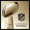 The Lombardi Trophy Theme (The Official Theme of the Super Bowl) - David Robidoux