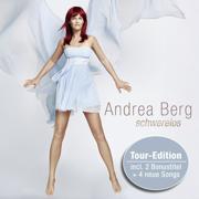 Schwerelos (Tour Edition) - Andrea Berg - Andrea Berg