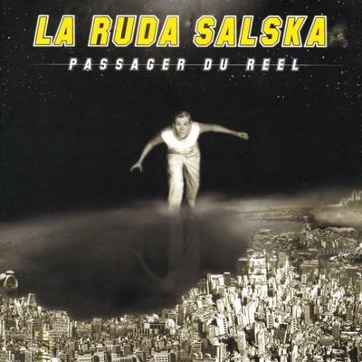 Passager du réel - La Ruda Salska