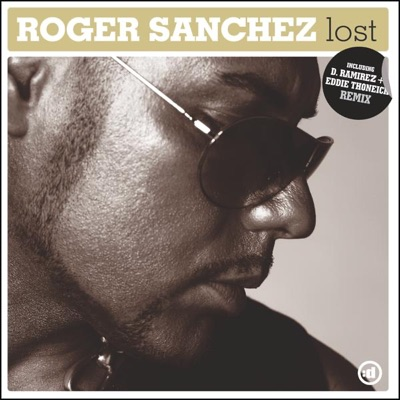 Lost - Roger Sanchez