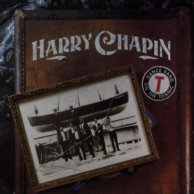 Dance Band On the Titanic - Harry Chapin