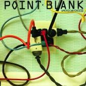 Point Blank - Walk Across Fire