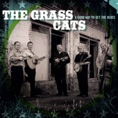 The Grass Cats - Love Me As Hard As You Hurt Me
