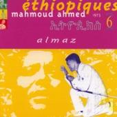 Éthiopiques, Vol. 6: Mahmoud Ahmed (1973)