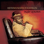 Keith Wonderboy Johnson - Reach For Your Blessing