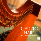 Celtic Harp And Traditional Irish Music-Celtic Harp Soundscapes